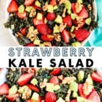 Collage of images of Strawberry Kale Salad