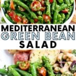 Images of green bean and cherry tomato salad in a bowl and on a plate with other salads