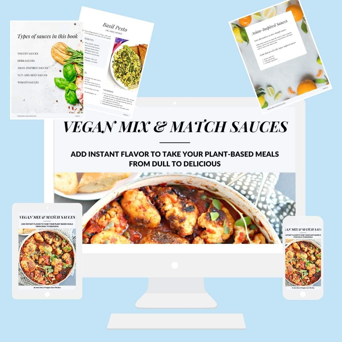 Images from Vegan Mix & Match Sauces on a computer, tablet, and smartphone