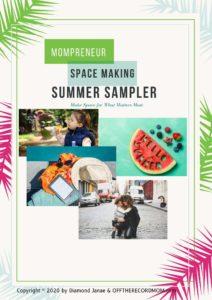 Mompreneur Space-Making Summer Sampler