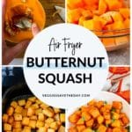 Collage of images showing how to make Air Fryer Butternut Squash